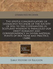 The Epistle Congratulatory of Lysimachus Nicanor of the Society of Jesu to the Covenanters in Scotland Wherein Is Paralleled Our Sweet Harmony and Correspondency in Divers Material Points of Doctrine and Practice. (1684) by Lysimachus Nicanor (Paperback / softback, 2010)