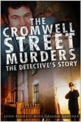 Cromwell Street Murders: The Detective's Story by Bennett, Angela, Acceptable Bo