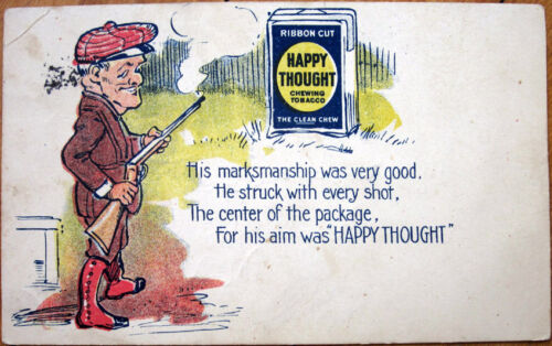 1907 Advertising Postcard 'Happy Thought Chewing Tobacco' Hunter & RifleGun