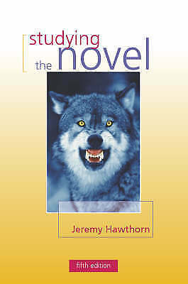 """""""AS NEW"""" Studying the Novel 5th Edition, Hawthorn, Jeremy, Book"""