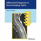 Differential Diagnosis in Neuroimaging: Spine by Thieme Medical Publishers Inc (Hardback, 2016)