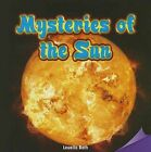 Mysteries of the Sun by Louella Bath (Paperback / softback, 2013)