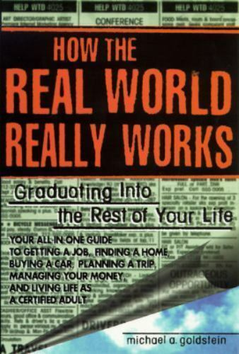 How the real world really works: graduat