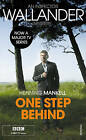 One Step Behind: Kurt Wallander by Henning Mankell (Paperback, 2008)