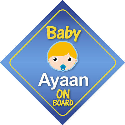 Choice of Hair Colours * Baby Ayaan On Board Car Sign