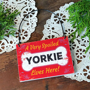 DecoWords-Wood-Dog-Ornament-Mini-Sign-A-SPOILED-YORKIE-LIVES-HERE-Gift-New-USA