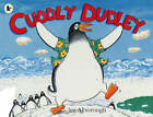 Cuddly Dudley by Jez Alborough (Paperback, 2007)