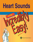 Heart Sounds Made Incredibly Easy by Lippincott Williams and Wilkins (Paperback, 2004)