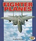 Fighter Planes by Jeffrey Zuehlke (Paperback / softback, 2005)