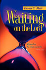 Waiting on the Lord by Devan C Mair (Paperback / softback, 2006)