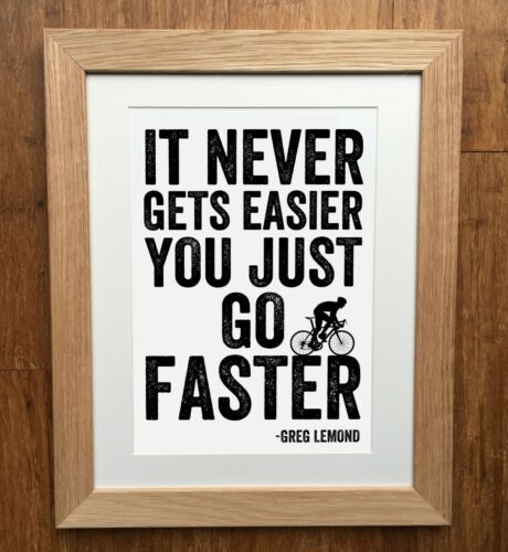 "Cycling Gift Tour De France Road Greg Lemond /""Faster/"" Cycling Print"