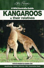 Kangaroos and Their Relatives by Karin Cox, Steve Parish (Paperback, 2008)