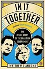 In It Together: The Inside Story of the Coalition Government by Matthew D'Ancona (Paperback, 2014)