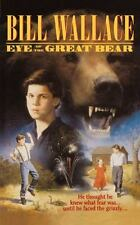 Eye of the Great Bear by Wallace, Bill
