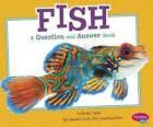 Fish: A Question and Answer Book by Isabel Martin (Paperback, 2014)