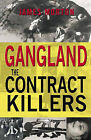 Gangland: The Contract Killers by James Morton (Paperback, 2005)