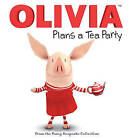Olivia Plans a Tea Party: From the Fancy Keepsake Collection by Simon & Schuster(Mixed media product)