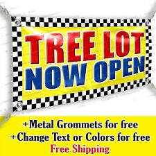 Tree Lot Now Open Advertising Vinyl Banner Sign Many Sizes Usa Made Flag