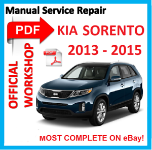 # OFFICIAL WORKSHOP MANUAL service repair FOR KIA SORENTO 2013-2016