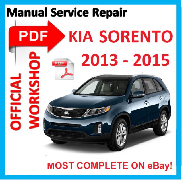 official workshop manual service repair for kia sorento 2013 2016 rh ebay com kia sorento 2011 service manual pdf Kia Sorento ManualDownload