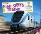 High-Speed Trains by Nikki Bruno Clapper (Hardback, 2015)