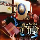 Golden Child, Vol. 3: Innocent Until Proven Guilty by DJ Rell/Lil' Boosie (CD, Oct-2010, 1 Stop)