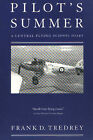 Pilot's Summer: A Central Flying School Diary by F.D. Tredrey (Paperback, 1941)