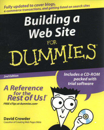 Building a Web site for dummies by David A. Crowder (Paperback)