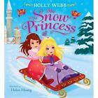 The Snow Princess by Holly Webb (Paperback, 2015)
