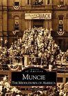 Muncie: The Middletown of America by E Bruce Geelhoed (Paperback / softback, 2000)