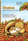 Hamsa sammelt Hoffnung für den Winter von Birte Voltmer und Thomas Feiten (2013, Taschenbuch)