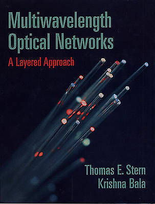 Multiwavelength Optical Networks: A Layered Approach (Professional Computing), S