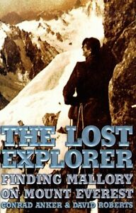 The-Lost-Explorer-Finding-Mallory-On-Mount-Everest-by-Conrad-Anker-David-Robe