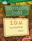 Understanding Credit by Carla Mooney (Hardback, 2015)