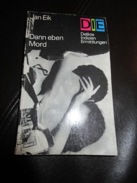 Dann eben Mord von Jan Eik (2014, Taschenbuch)
