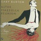 Astor Piazzolla Reunion: A Tango Excursion by Gary Burton (Vibes) (CD, Mar-1998, Concord)