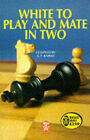 White to Play and Mate in Two by B.P. Barnes (Paperback, 1991)