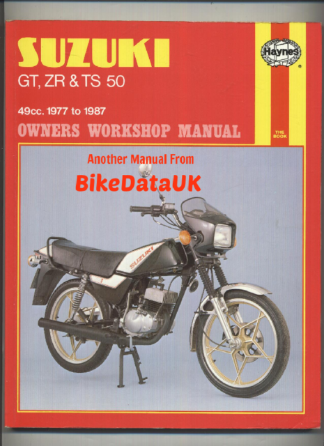 Haynes Suzuki Gt Zr Ts 50 Owners Workshop Manual 0799 For