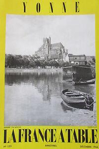 Gastronomia-Turismo-Folklore-Rivista-la-Francia-Tavolo-di-1966-N-123-L-Yonne
