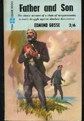 Father and Son (Modern Classics),Edmund Gosse