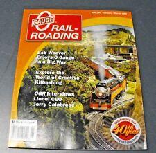 O GAUGE RAIL-ROADING MAGAZINE FEB/MAR 2009 40TH YEAR CREATIVE KITBASHING LIONEL
