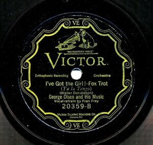GEORGE-OLSEN-and-his-MUSIC-on-1926-Scroll-Victor-20359-I-039-ve-Got-the-Girl