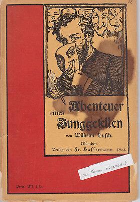 Wilhem Busch 'abenteuer Eines Junggesellen' Taschenbuch 1902 Exzellente QualitäT Belletristik