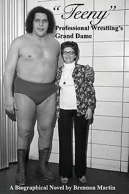 Teeny : Professional Wrestling's Grand Dame, Paperback by