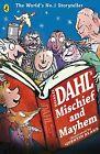 Roald Dahl's Mischief and Mayhem by Roald Dahl (Paperback, 2013)