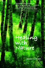 Healing with Nature by Susan S. Scott (Paperback, 2003)