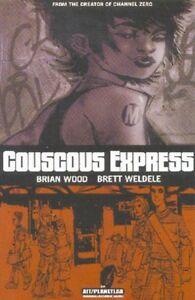Couscous Express by Brian Wood & Brett Weldele 2001, TPB AiT PlanetLar OOP
