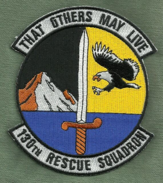 US AIR FORCE 130th RESCUE SQUADRON 130 RQS THAT OTHERS MAY LIVE Military Patch