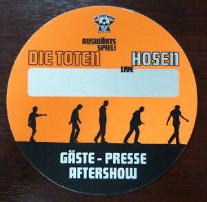 absolut stilvoll suche nach neuesten 60% Freigabe Details zu DTH Die Toten Hosen Live - Auswärtsspiel! Tour  Gäste/Presse/Aftershow Pass