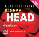Sleepy Head by Mark Billingham (CD-Audio, 2010)
